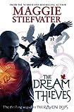 The Dream Thieves (Raven Boys Quartet)