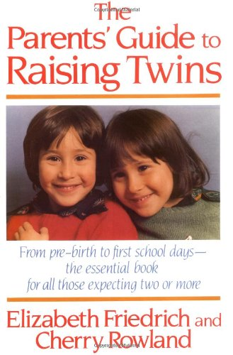 The parents' guide to raising twins, Friedrich, Elizabeth