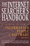 The Internet Searcher's Handbook: Locating Information, People, & Software (Neal-Schuman NetGuide Series)