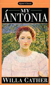 "Cover of ""My Antonia (Signet Classic)"""
