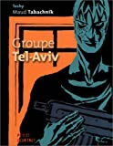 img - for Groupe Tel-Aviv (French Edition) book / textbook / text book