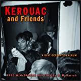 Kerouac and Friends: A Beat Generation Album