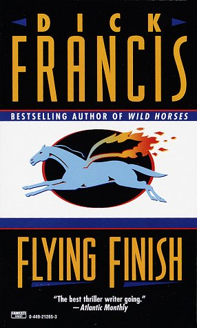 Flying Finish, DICK FRANCIS