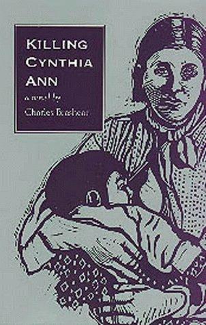 Killing Cynthia Ann, Charles Brashear