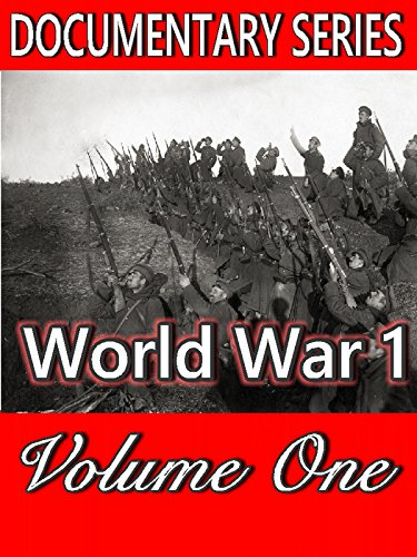 World War 1 : Volume One (Documentary Series)
