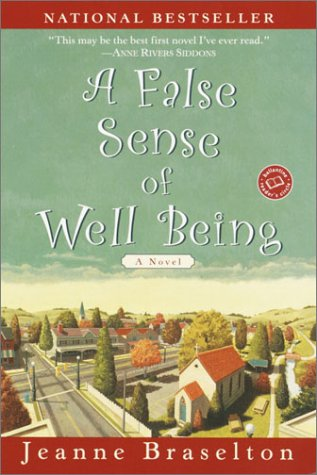 A False Sense of Well Being (Ballantine Reader's Circle), Jeanne Braselton