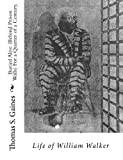 img - for Buried Alive (Behind Prison Walls) For a Quarter of a Century. Life of William Walker book / textbook / text book