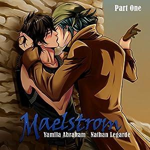 Maelstrom 1 - Yaoi Audiobook
