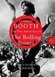 The True Adventures of the Rolling Stones (Library Edition)