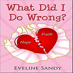 What Did I Do Wrong? Audiobook