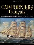 Cap-horniers fran�ais, tome 2 : Histo...