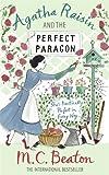 Agatha Raisin and the Perfect Paragon