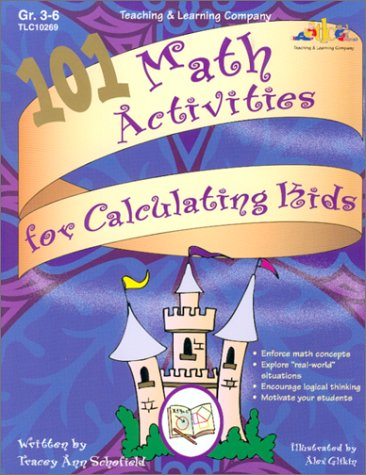 101 Math Activities for Calculating Kids