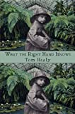 What the Right Hand Knows (Stahlecker Selections)