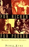 img - for For Richer, For Poorer: Mothers Confront Divorce (Perspectives on Gender) book / textbook / text book