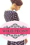 Wild Peony: Part I