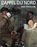 echange, troc Jean Malaurie - L'Appel du nord