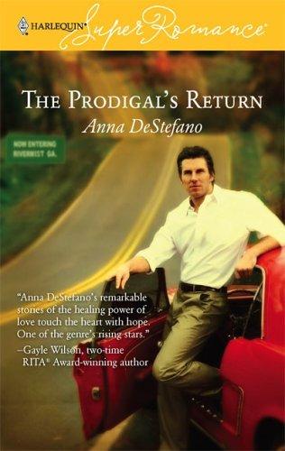 The Prodigal's Return (Harlequin Super Romance), Anna DeStefano