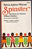 img - for Spinster: The Story of a Teacher of Maori Children book / textbook / text book