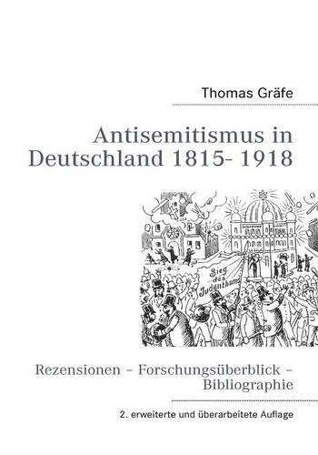 Antisemitismus In Deutschland 1815- 1918 (German Edition)