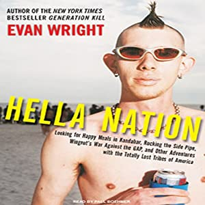 Hella Nation | [Evan Wright]