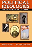 Political Ideologies and the Democratic Ideal, Fifth Edition (0321159764) by Terence Ball
