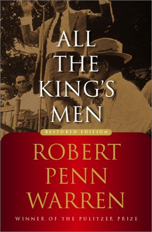the haunting of the past in all the kings men by robert penn warren