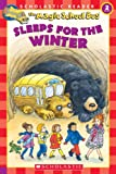 Magic School Bus Sleeps for the Winter (Scholastic Readers)