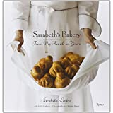 Sarabeth's Bakery: From My Hands to Yours ~ Sarabeth Levine
