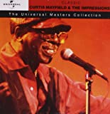 Curtis Mayfield & The Impressions - Universal Masters Curtis Mayfield