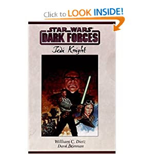 Star wars: dark forces: jedi knight by William C. Dietz