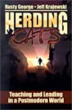 Herding Cats: Teaching and Leading in a Postmodern World