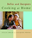 Julia and Jacques Cooking at Home (0375404317) by Child, Julia