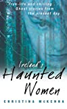 Irelands Haunted Women
