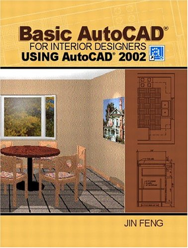 USED GD Basic AutoCAD for Interior Designers Using AutoCAD by Jin Feng