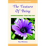 The Texture of Being ~ Roy Whenary