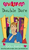 Double Dare (Truth or Dare)
