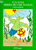 img - for Fun with Hidden Picture Puzzles Coloring Book   [FUN W/HIDDEN PICT PUZZLES COLO] [Paperback] book / textbook / text book