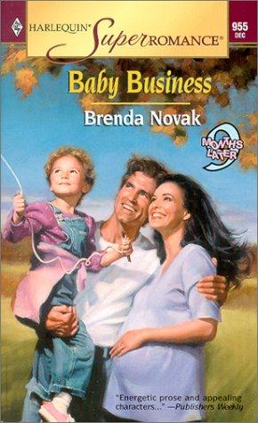 Baby Business: 9 Months Later (Harlequin Superromance No. 955), Brenda Novak