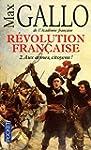 R�volution fran�aise - Tome 2: Aux ar...