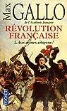 Révolution française, Tome 2 : Aux armes, citoyens ! (1793-1799)