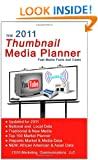 The 2011 Thumbnail Media Planner: Fast Media Facts & Costs