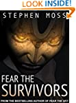 Fear the Survivors (The Fear Saga Boo...