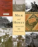 img - for Milk and Honey - But No Gold: Postwar Migration to Western Australia between 1945-1964 book / textbook / text book