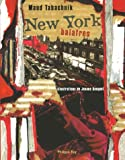 img - for new york balafres book / textbook / text book