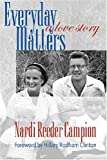 Everyday Matters: A Love Story (1584654074) by Campion, Nardi Reeder