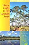 Hiker's Guide to the Sunshine State (Wild Florida)