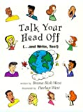 Talk your head off (-- and write, too!) /