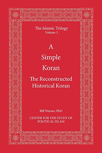 A Simple Koran: Readable and Understandable: Volume 3 (The Islamic Trilogy)