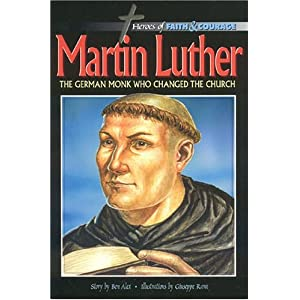 Amazon.com: Martin Luther: The German Monk Who Changed the Church ...